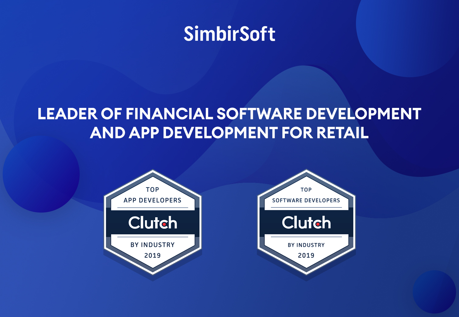 SimbirSoft is a Clutch Leader Across Select Industry Verticals of 2019