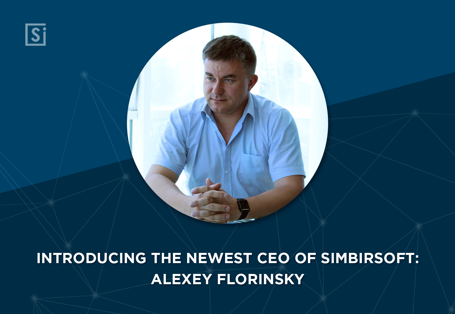 Alexey Florinsky is Appointed as New CEO of SimbirSoft