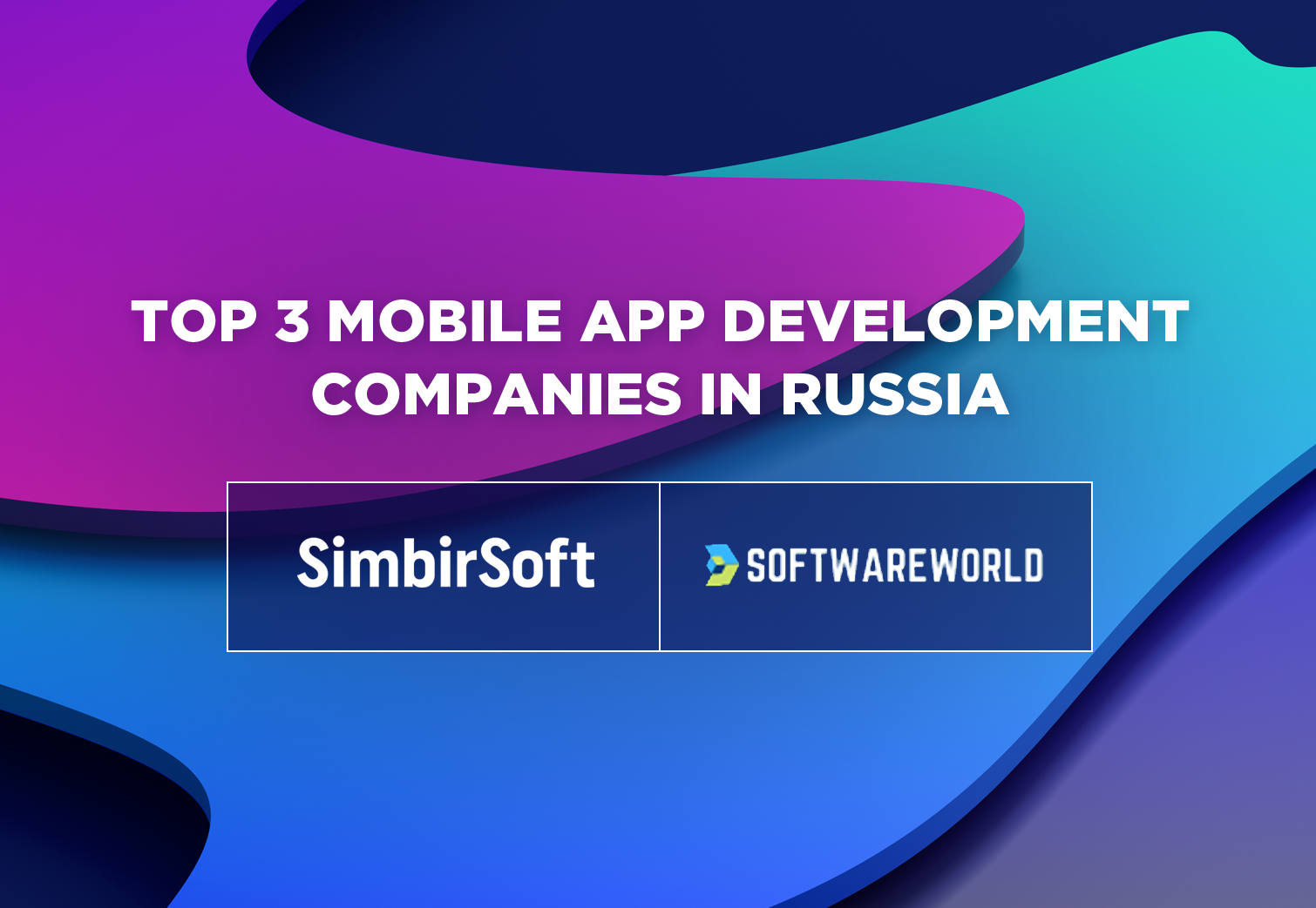 SimbirSoft is one of TOP 3 Mobile app Development Companies in Russia