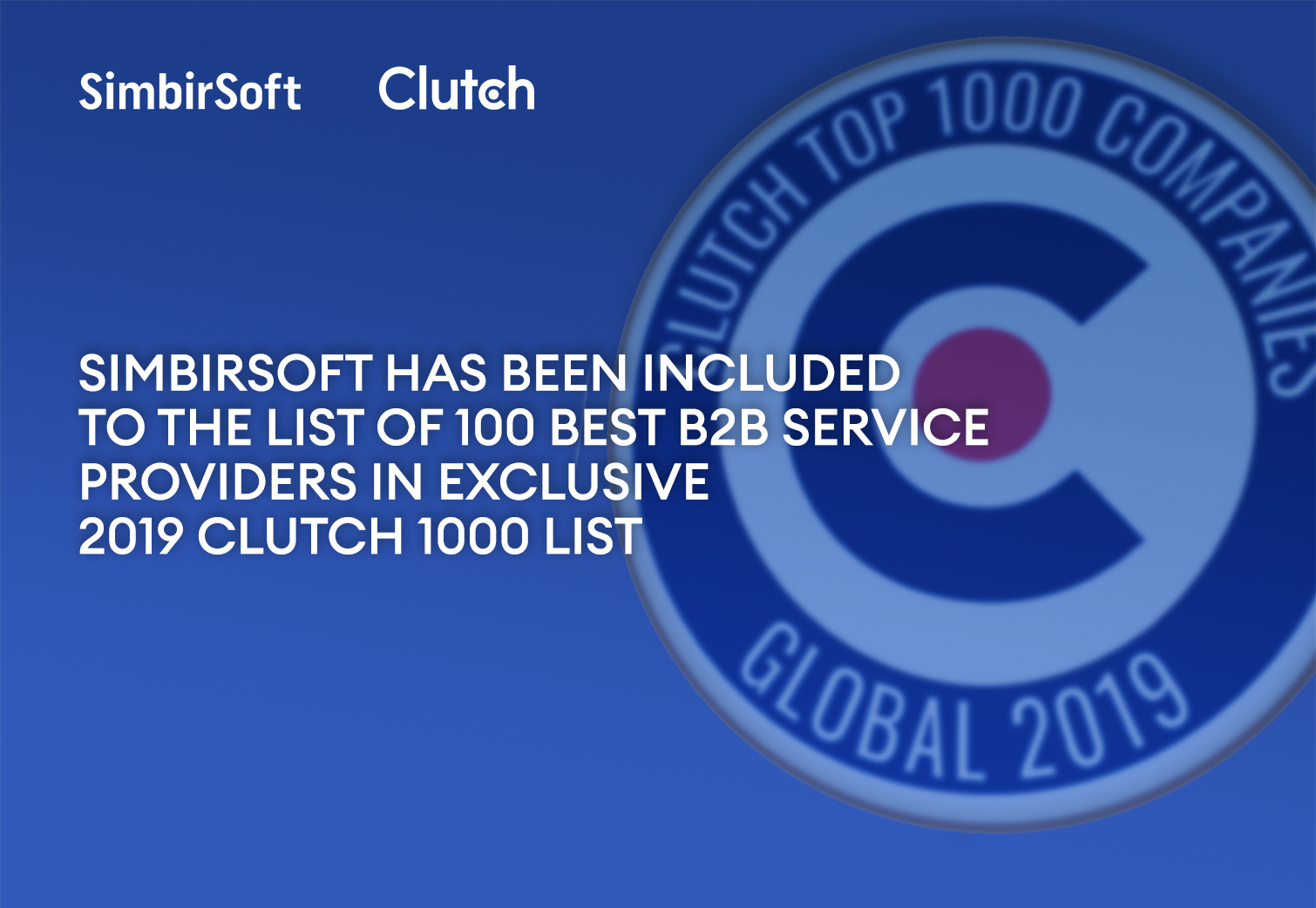 SimbirSoft Ranked Top 87 on Clutch 1000