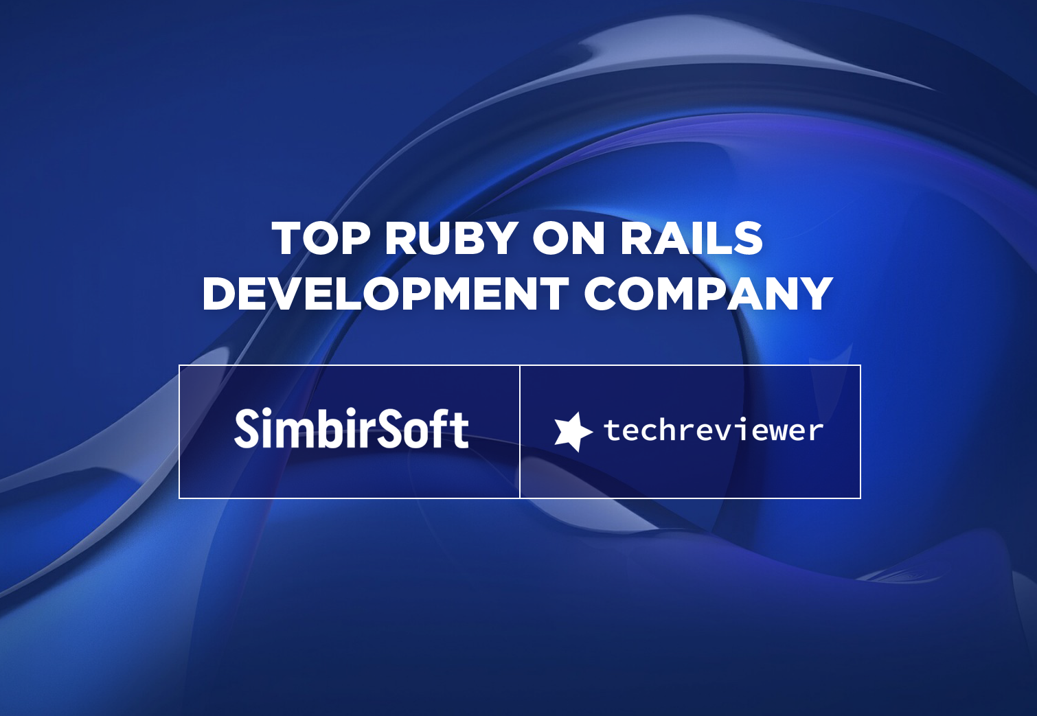 SimbirSoft is Recognized as a TOP RoR Development Company in 2019